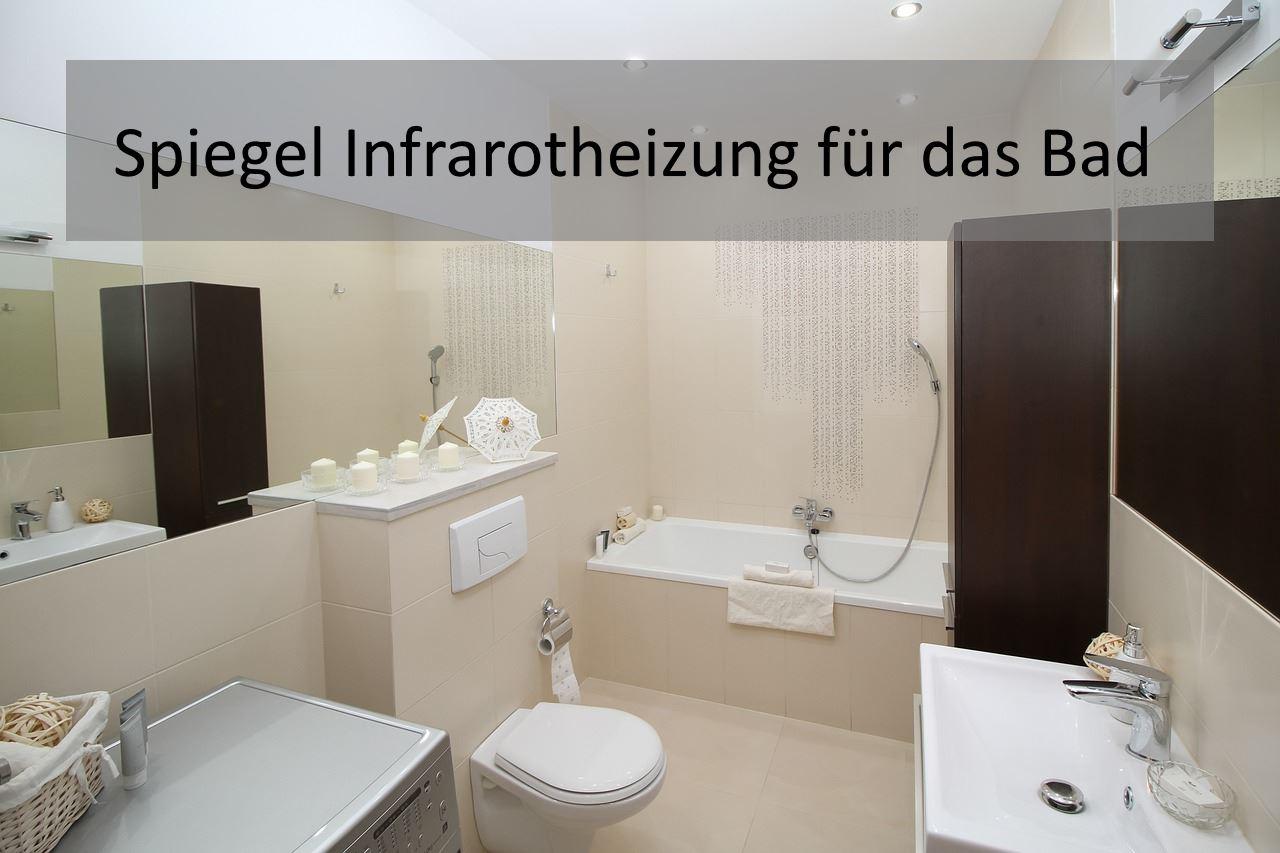 Spiegel infrarotheizungen badezimmer 8 tipps zum kauf for Tipps badezimmer